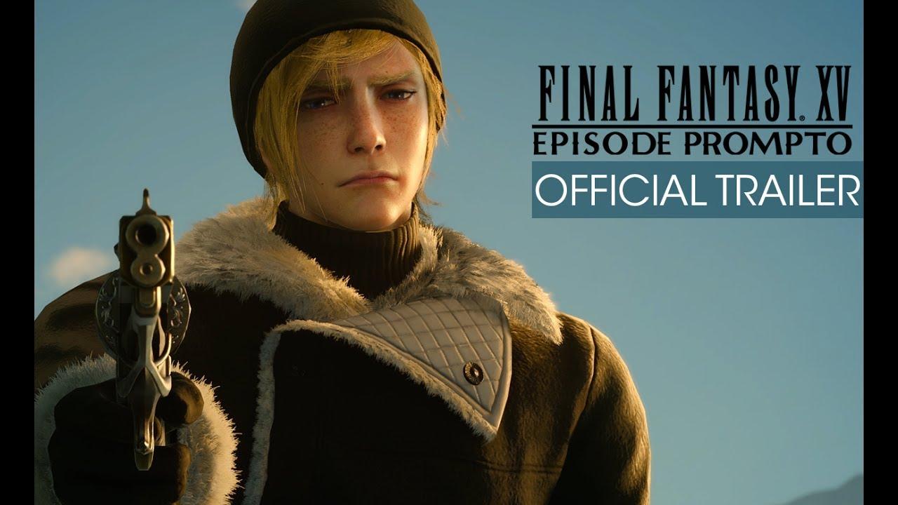 Final Fantasy XV: Episode Prompto Trailer und Release